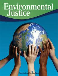 "Globe upheld by multi-racial hands and caption ""Environmental Justice"""