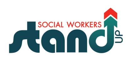 "Social Workers stand up with the words ""Social workers"" in red lettters on top of ""stand"". The 'd' in stand points up in an arrow shape- this is in green-blue letters."