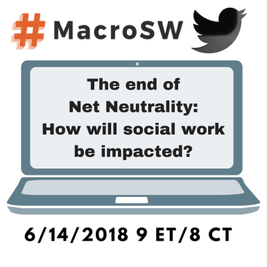 The End of Net Neutrality_How will Social Work beImpacted_.png