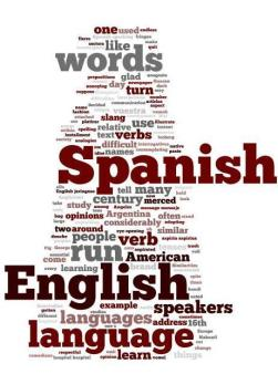 "spanish english language wordle with numerous terms listed such as ""verb"" ""slang"" ""speakers"""